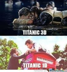 Memes 1d - titanic 3d titanic 1d by d4t meme center