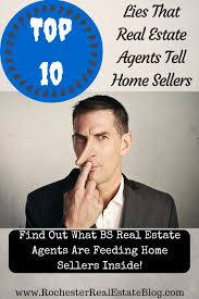 top 10 lies that real estate agents tell home sellers estate