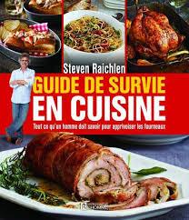 feu vif cuisine guide de survie en cuisine les éditions de l homme des arts