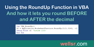 vba roundup worksheetfunction to round up wellsr com