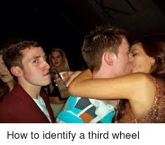 Third Wheel Meme - how to identify a third wheel meme on esmemes com