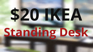 Cheap Standing Desk Ikea by Diy 20 Ikea Standing Desk Youtube