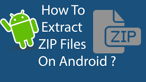 how to unzip files on android how to extract zip files on android 2016