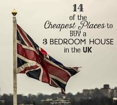cheapest places in the uk to buy 3 bedroom houses 2017 toughnickel