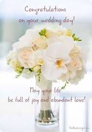 wedding day congratulations what to write in a wedding card 70 marriage wishes and messages