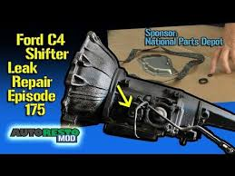 c4 mustang transmission ford c4 transmission how to fix shifter leak episode 175