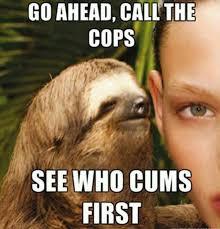 Make A Sloth Meme - 12 funny rape sloth memes that will make you lol