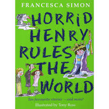 Horrid Henry Rules Francesca Simon Horrid Henry