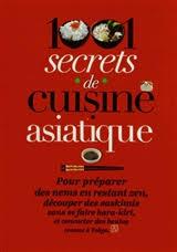 livre de cuisine asiatique tous les trucs et astuces de la cuisine asiatique dans un petit