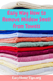 how to remove mildew smell from towels easily and quickly