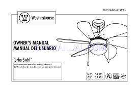 turbo swirl 30 inch six blade indoor ceiling fan instruction manual for ceiling fans westinghouse turbo swirl 30 inch