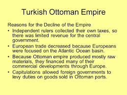 Ottoman Empire Government System Fall Of Empires Ppt