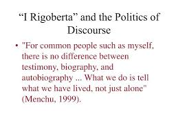 biography an autobiography difference ppt i rigoberta and the politics of discourse powerpoint