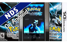 drastic ds android apk drastic pokémon black 2 nintendo ds emulator on android