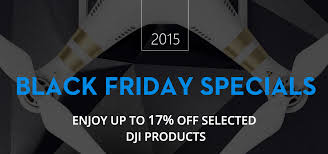 drone black friday deals black friday drone deals from dji in 2015 drones for sale