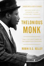 thelonious monk the life and times of an american original robin