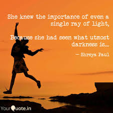 what is a ray of light she knew the importance of quote by sh reya yourquote