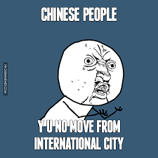 Chinese People Meme - chinese people y u no move from international city image dubai memes
