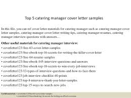 Catering Manager Resume Top 5 Catering Manager Cover Letter Samples 1 638 Jpg Cb U003d1434771469