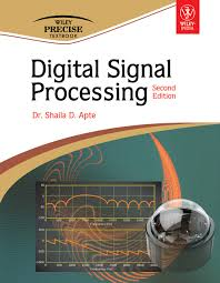 digital signal processing 2nd ed dr shaila d apte