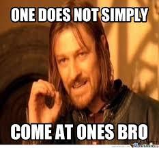 Come At Me Meme - come at me bro by reno81 meme center