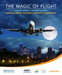 amac conference annual airport business diversity conference the magic of flight