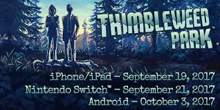 Tumbleweed Park Map Thimbleweed Park Bringing The Mystery To Nintendo Switch And