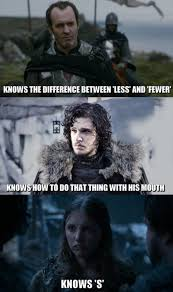 Got Meme - you ll get there gilly game of thrones game of thrones meme