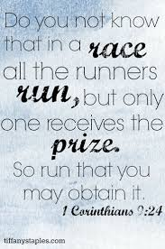 motivational quote running run that you may obtain it take a cue from 1 corinthians 9 24