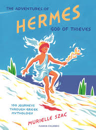 the adventures of hermes god of thieves 100 journeys through