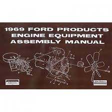 assembly manual engine equipment ford products repro 1969