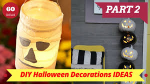 Home Halloween Decorations by 60 Amazing Diy Halloween Decorations For Your Home Part 2 Home