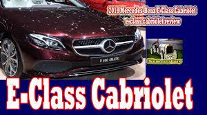 2018 mercedes benz e class cabriolet e class cabriolet review