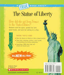 the statue of liberty true books american history paperback