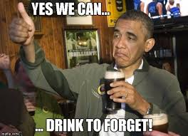 Yes You Can Meme - obama beer memes imgflip