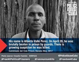 what happened to cuban political prisoner alberto valle perez
