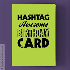awesome birthday cards awesome birthday card