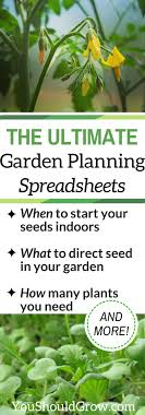 garden planning the ultimate garden planning spreadsheets you should grow