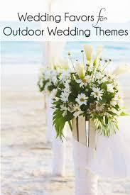 best 25 summer wedding favors wedding favors outdoors theme 28 images 68 cool summer c