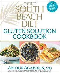 the south beach diet gluten solution cookbook 175 delicious