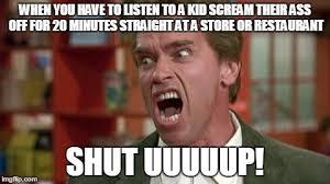 Shut Up Meme - arnie shut up memes imgflip