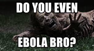 Walking Dead Meme Generator - do you even ebola bro zombie the walking dead meme generator