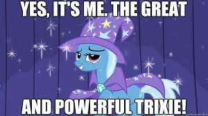 Trixie Meme - 1409095 boast busters cape clothes hat meme pony safe solo