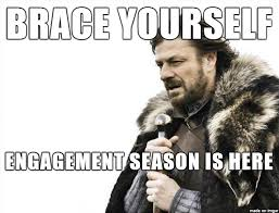 Engagement Meme - engagement season is here meme on imgur