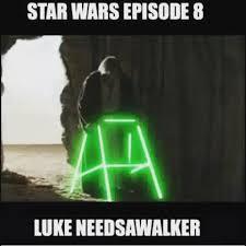 Funny Star Wars Meme - the plot for the next starwars movie has leaked lukeskywalker is