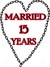 15 wedding anniversary humoristic marriage wedding anniversary chained for 15