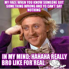 Nothing To Say Meme - meme creator my face when you know someone got something wrong
