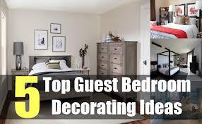 guest bedroom decorating ideas 5 top guest bedroom decorating ideas tips for decorating guest