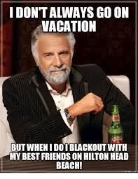 Meme Vacation - 25 best memes about beach vacation meme beach vacation memes