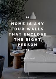 The Home Interior 36 Beautiful Quotes About Home Design Quotes Islamic Quotes And